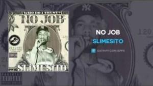 SlimeSito - No Job
